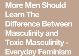 Toxic masculinity for dummies
